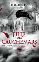 http://alencredeplume.blogspot.fr/2015/05/chronique-191-fille-des-cauchemars-tome.html