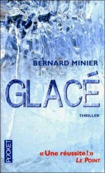http://www.unbrindelecture.com/2015/03/glace-de-bernard-minier.html