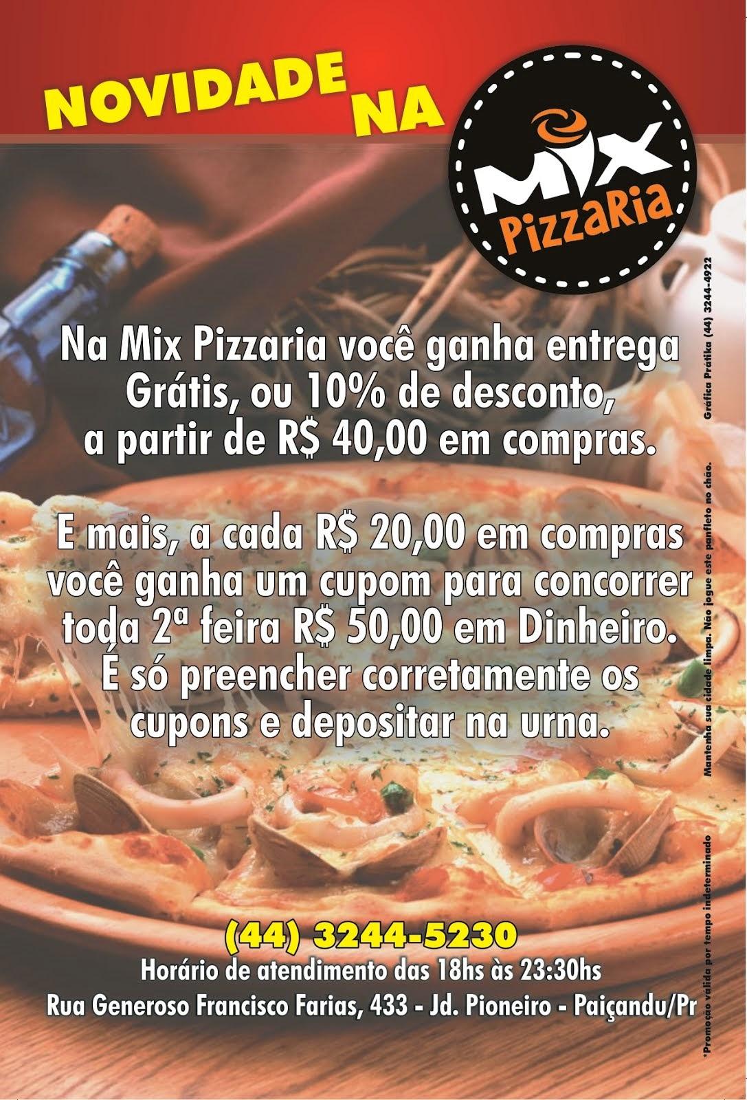 Super Promoção da Mix Pizzaria agora em novo endereço