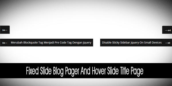 Fixed Slide Blog Pager