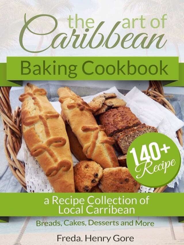 The Art of Caribbean Baking Cookbook