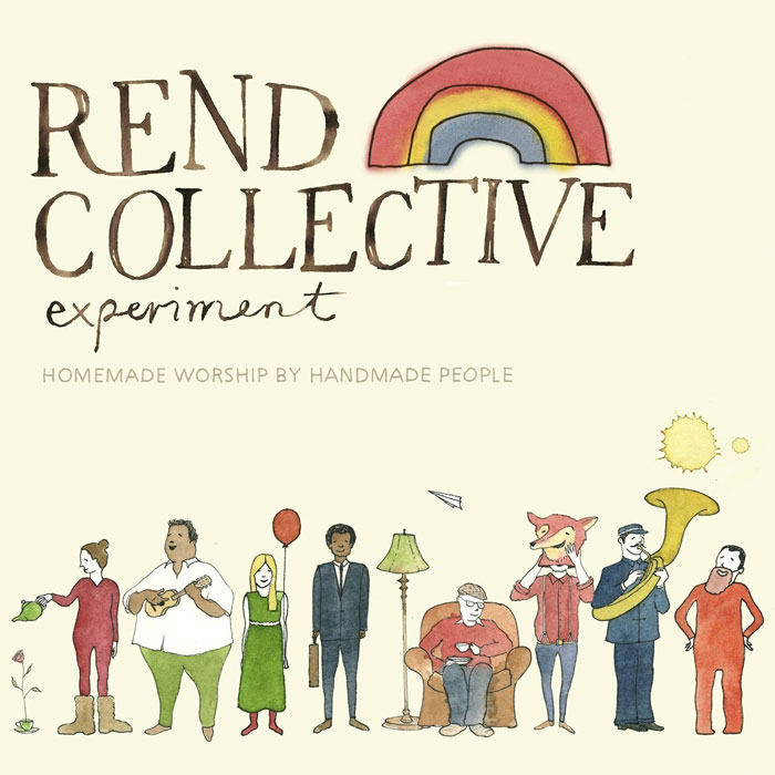 Rend Collective Experiment Homemade Worship By Handmade People 2012 English Christian Album