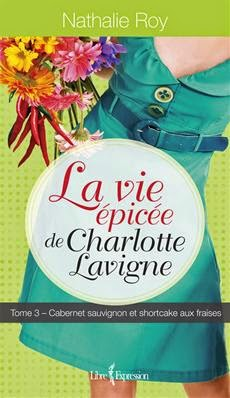 http://www.editions-libreexpression.com/vie-epicee-charlotte-lavigne-tome-3/nathalie-roy/livre/9782764805930