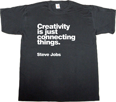 creative steve jobs brilliant sentence apple t-shirt ephemeral-t-shirts tribute