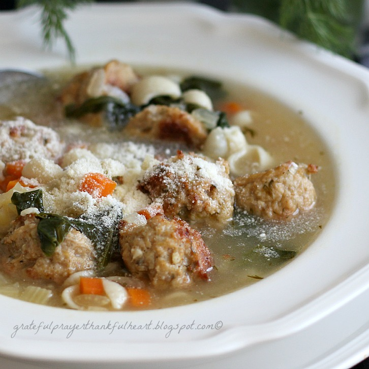 Italian Wedding Soup | Grateful Prayer | Thankful Heart