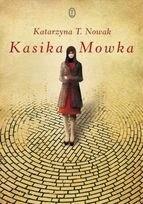 Katarzyna T. Nowak - Kasika Mowka