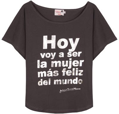 camiseta hoy voy a ser la mujer más feliz del mundo