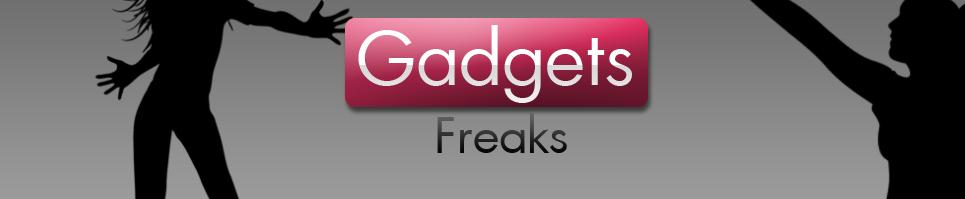 Gadgets freaks