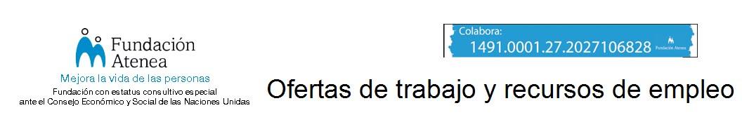 OFERTAS DE TRABAJO Y RECURSOS DE EMPLEO