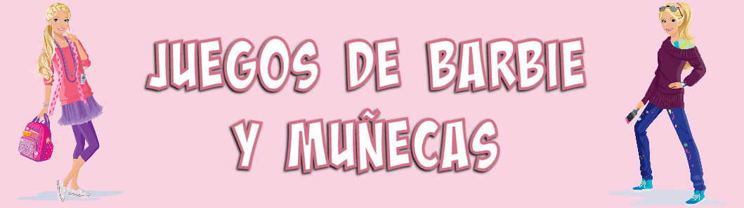 Juegos de barbie y muecas