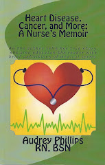 JUST PUBLISHED!  HEART DISEASE, CANCER, AND MORE: A NURSE'S MEMOIR