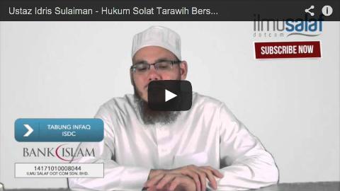 Ustaz Idris Sulaiman – Hukum Solat Tarawih Bersendirian di Rumah