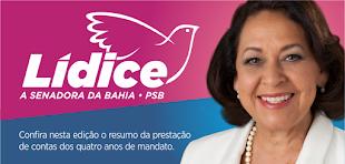 Senadora Lídice da Mata e presidente regional do Partido Socialista Brasileiro (PSB) na Bahia