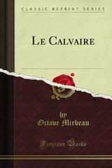 """Le Calvaire"", Forgotten Books, 2015"