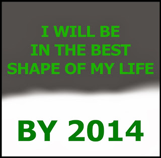 I WILL BE IN THE BEST SHAPE OF MY LIFE