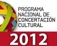 Programa Nacional de Concertación Cultural 2012