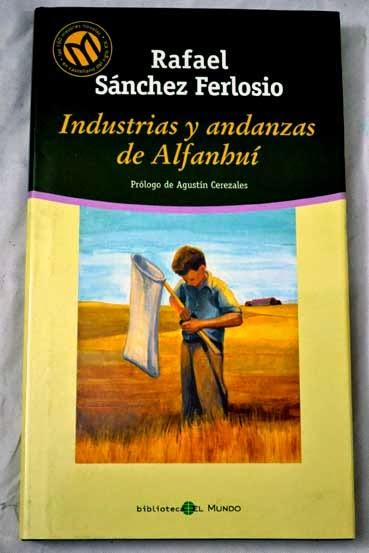 """""""Industrias y andanzas de Alfanhuí"""" - Rafael Sánchez Ferlosio"""