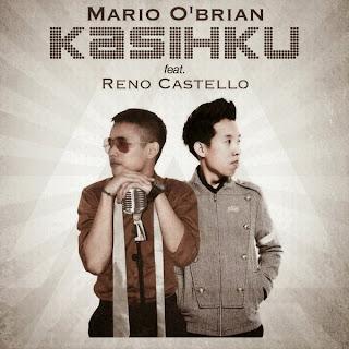 Mario O'Brian Feat Reno Castello – Kasihku