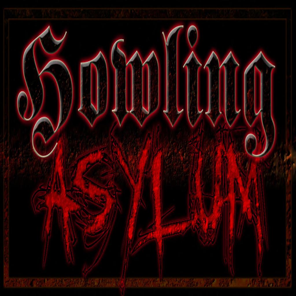 Howling Asylum