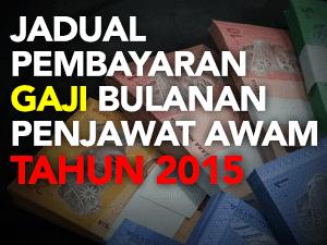 Thumbnail image for Tarikh Gaji Kakitangan Awam Tahun 2015