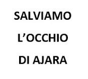 SALVIAMO L'CCHIO DI AJARA