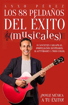 LIBRO - Los 88 peldaños del éxito (musicales)  ¡Ponle música a tu éxito!  Anxo Pérez Rodríguez (Alienta - 20 Octubre 2015)  AUTOAYUDA - EMPRESA | Edición papel & ebook kindle  Comprar en Amazon España