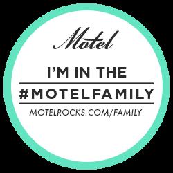 Part of the #MotelFamily ♥