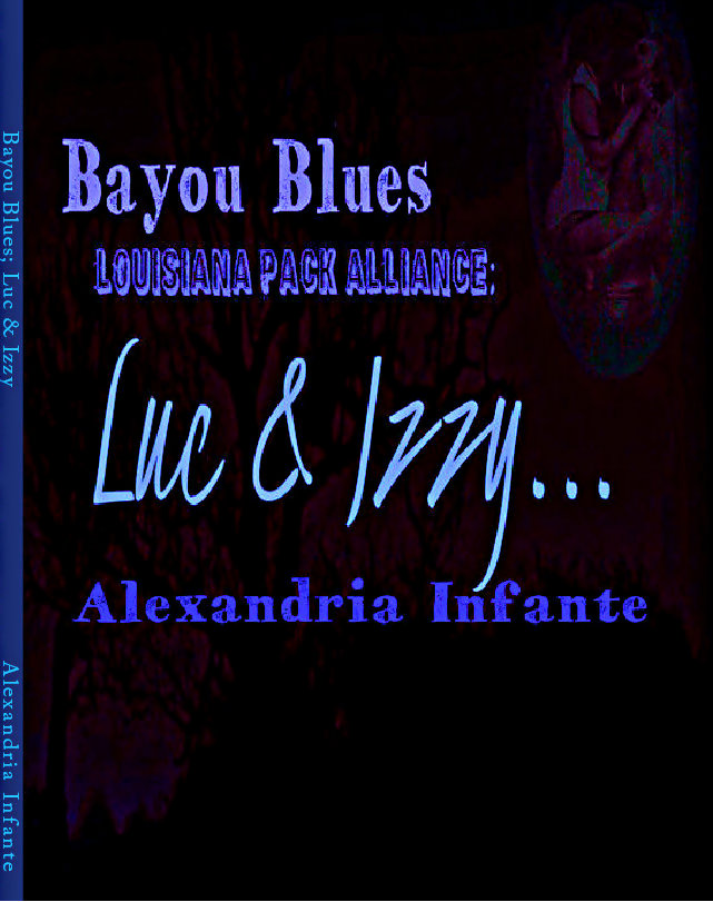 Bayou Blues; Louisiana Made; Luc & Izzy Book 2