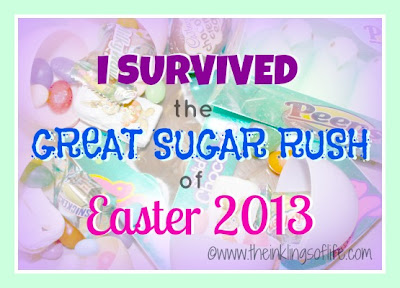 I Survived the Great Sugar Rush of Easter 2013