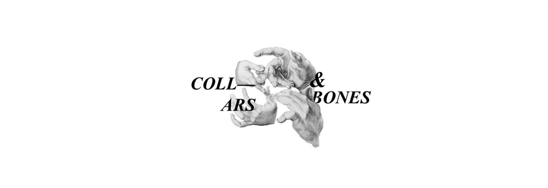 COLLARS & BONES