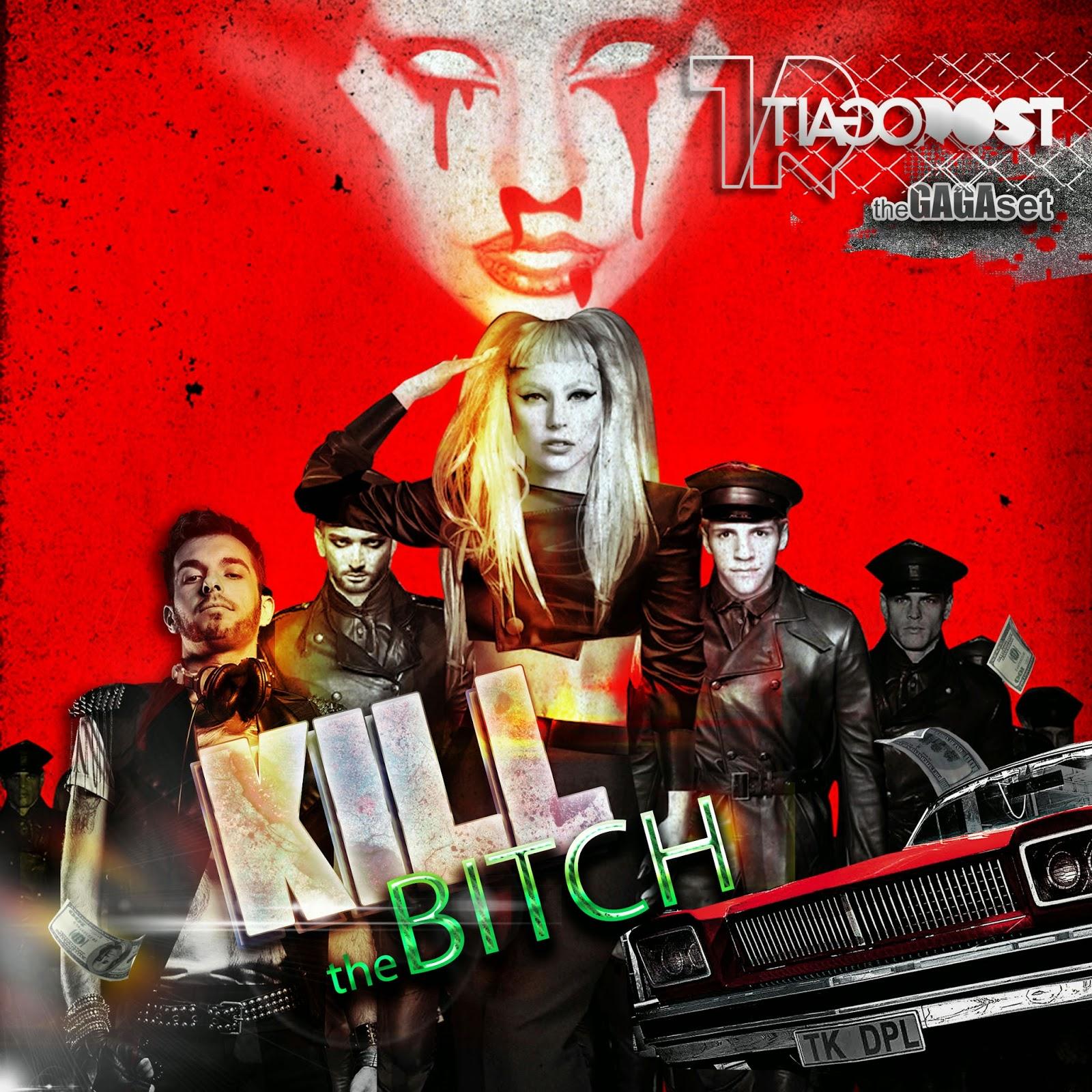 DJ Tiago Rost - KILL the BITCH ! (theGAGAset)