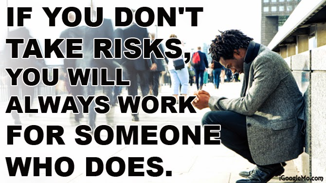 Type of people take risks?