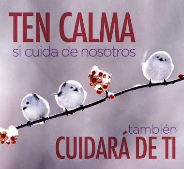 TEN CALMA