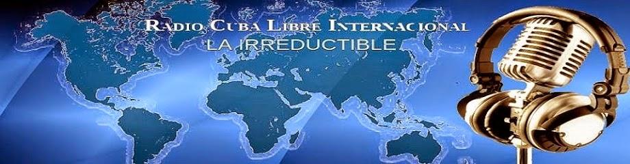Radio Cuba Libre Internacional.