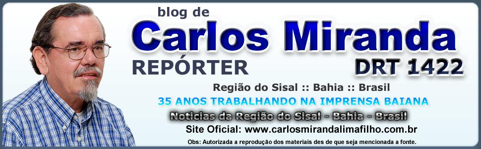 Carlos Miranda REPÓRTER DRT 1422 - Região do Sisal Bahia Brasil