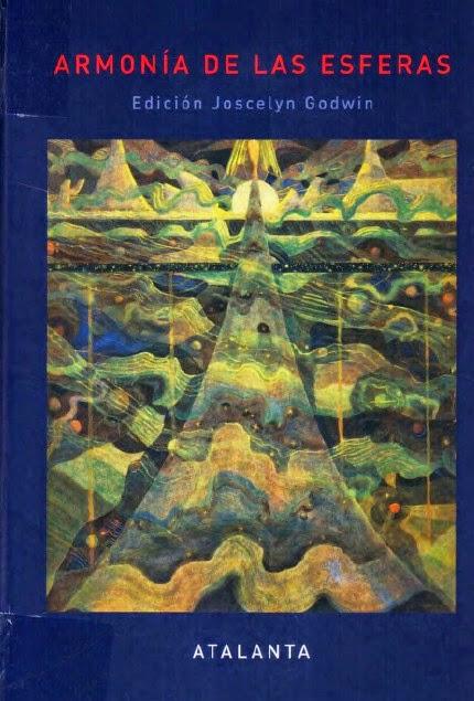 Armonía de las Esferas. Un Libro de Consulta sobre la Tradición Pitagórica en la Música de Joscelyn Godwin