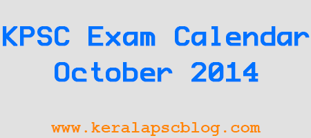 Kerala PSC Exam Calendar October 2014