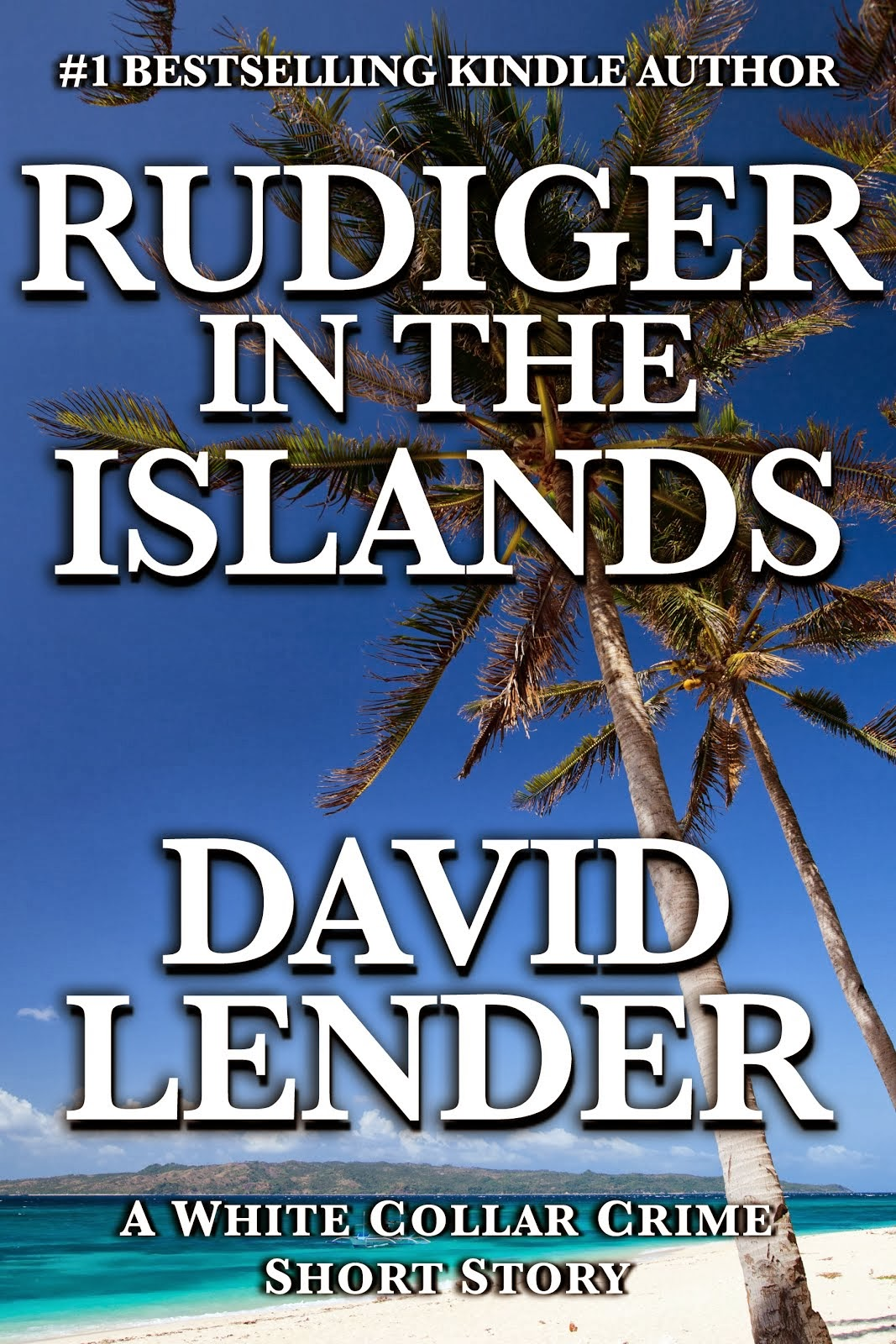 Rudiger in the Islands