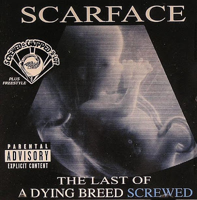 Scarface-The_Last_Of_A_Dying_Breed_(Chopped_By_DJ_D)-2005-SUT