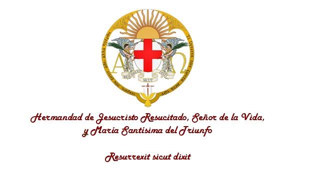 Hermandad de Jesucristo Resucitado, Señor de la Vida, y María Santísima del Triunfo