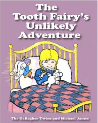 The Tooth Fairy's Ulikely Adventure