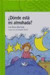 DONDE ESTA MI ALMOHADA--ANA MARIA MACHADO