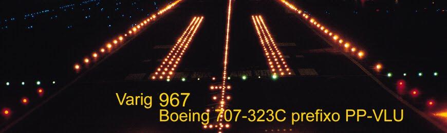 O Mistério do voo 967 - Varig Cargo