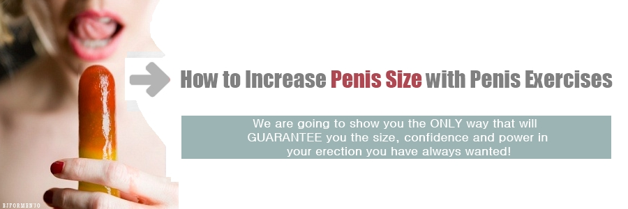 How to increase penis size