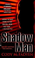 http://j9books.blogspot.ca/2010/11/cody-mcfadyen-shadow-man.html