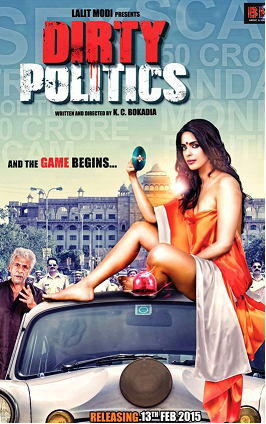 Watch Dirty Politics (2015) DVDRip Hindi Full Movie Watch Online Free Download