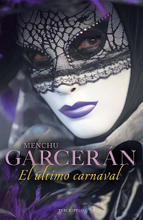 Menchu Garcerán.- EL ÚLTIMO CARNAVAL