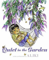 bookcover of Quiet in the Garden  by Aliki
