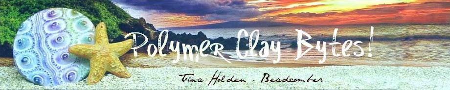 Polymer Clay Bytes!  -  Tina Holden's  Beadcomber