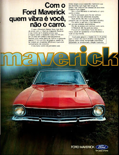 propaganda Ford Maverick - 1974. brazilian advertising cars in the 70. os anos 70. história da década de 70; Brazil in the 70s; propaganda carros anos 70; Oswaldo Hernandez;